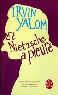 Irvin Yalom — Et Nietzsche a pleuré
