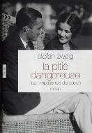 Stephan Zweig — La pitié dangereuse